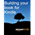 Building Your Book for Kindle (English Edition)