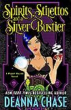 Spirits, Stilettos, and a Silver Bustier (Pyper Rayne Book 1) (English Edition)