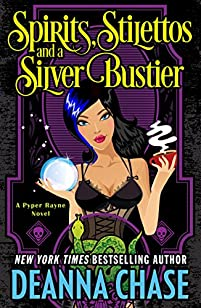 Spirits, Stilettos, And A Silver Bustier by Deanna Chase ebook deal