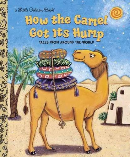 how-the-camel-got-its-hump-little-golden-book