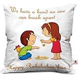 Indibni Bond That Never Break Quote Printed White Cushion Cover 12x12 with Filler on Birthday Bhaidooj