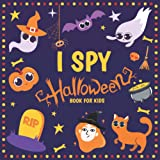I Spy Halloween Book for Kids: A Fun Activity Coloring and Guessing Game for Little Kids, Toddlers and Preschoolers to…