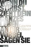 Wenn du stirbst, zieht dein ganzes Leben an dir vorbei, sagen sie (German Edition)