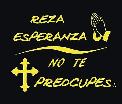 Amazoncom Reza Esperanza No Te Preocupes Spanish Religious Decal