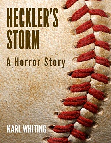 Heckler's Storm: A Horror Story