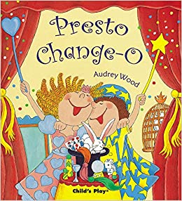Presto Change-o (Childs Play Library)