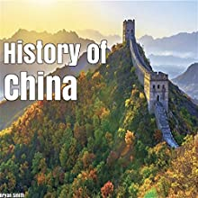 History of China Audiobook by Bryan Smith Narrated by J D Kelly