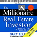 The Millionaire Real Estate Investor Hörbuch von Gary Keller, Dave Jenks, Jay Papasan Gesprochen von: Cliff Haby