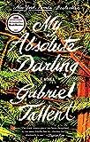 """""""My Absolute Darling A Novel"""" av Gabriel Tallent"""