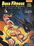 Bass Fitness An Exercising Handbook Bgtr (Guitar School)