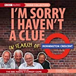 I'm Sorry I Haven't a Clue: In Search of Mornington Crescent | BBC Audiobooks