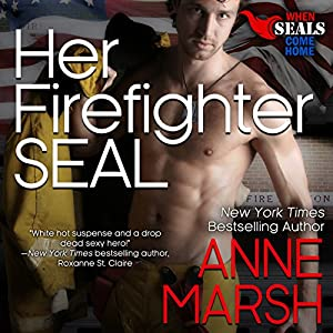 Her Firefighter SEAL Audiobook