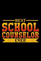 Best School Counselor Ever: School Gift For Teachers Paperback