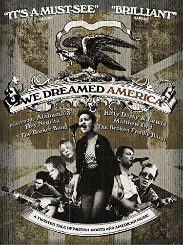 We Dreamed America ()
