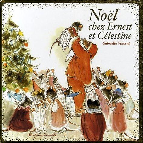 Lire en ligne Noël chez Ernest et Célestine pdf ebook