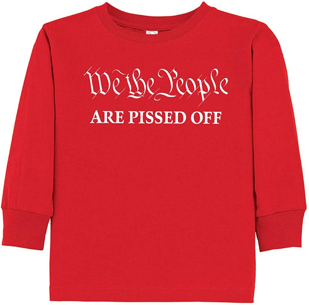 Tenacitee Toddlers We The People are Pissed Off Long Sleeve T-Shirt