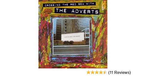 The Adverts - Crossing the Red Sea with The Adverts - Amazon.com Music