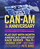 champion hill - Can-Am 50th Anniversary: Flat Out with North America's Greatest Race Series 1966-74