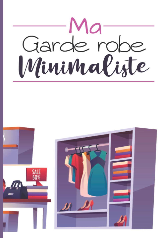 Amazon.com Ma garde robe minimaliste Organiser et compter les ...