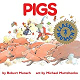 Pigs (Munsch for Kids)