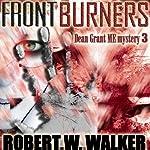 Front Burners: Dean Grant, Book 3 | Robert W. Walker