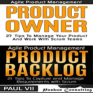 Agile Product Management and Product Owner Box Set Audiobook