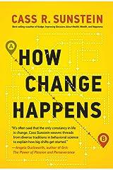 How Change Happens (The MIT Press) Hardcover