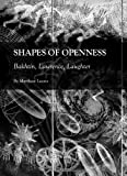 Shapes of Openness: Bakhtin, Lawrence, Laughter, Matthew Leone, 1443818453