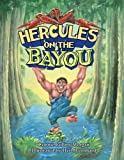 Hercules on the Bayou