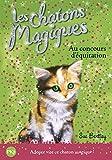 8. Les chatons magiques : Au concours d'équitation (08)