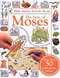 The Story of Moses, Tyndale House Publishers Staff and Dorling Kindersley Publishing Staff, 0842320172