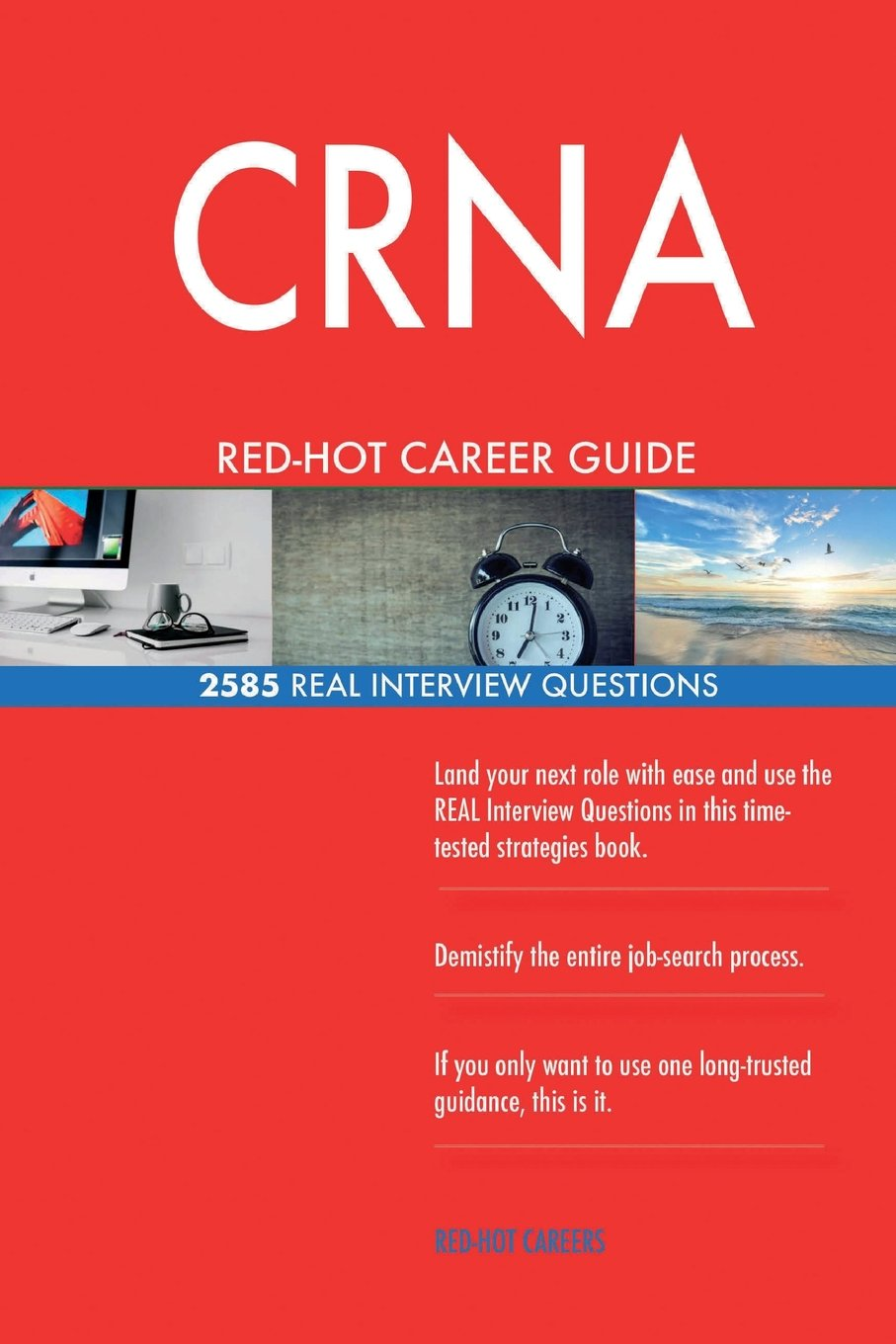 Download CRNA RED-HOT Career Guide; 2585 REAL Interview Questions pdf epub