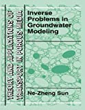 img - for Inverse Problems in Groundwater Modeling (Theory and Applications of Transport in Porous Media) book / textbook / text book