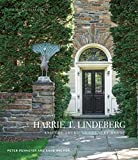 This architectural tour brings to light the genius and influence of Harrie T. Lindeberg, a leader of the American Country House Era who synthesized Scandinavian, European, and American traditions.   Harrie T. Lindeberg (1880–1959) was born o...