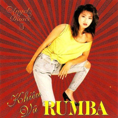 Taki Taki Rumba Dance Mp3: Khieu Vu Rumba: Nguoi Dep Binh