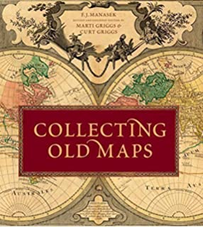 Collecting Old Maps Francis J Manasek Amazoncom - Where to buy antique maps