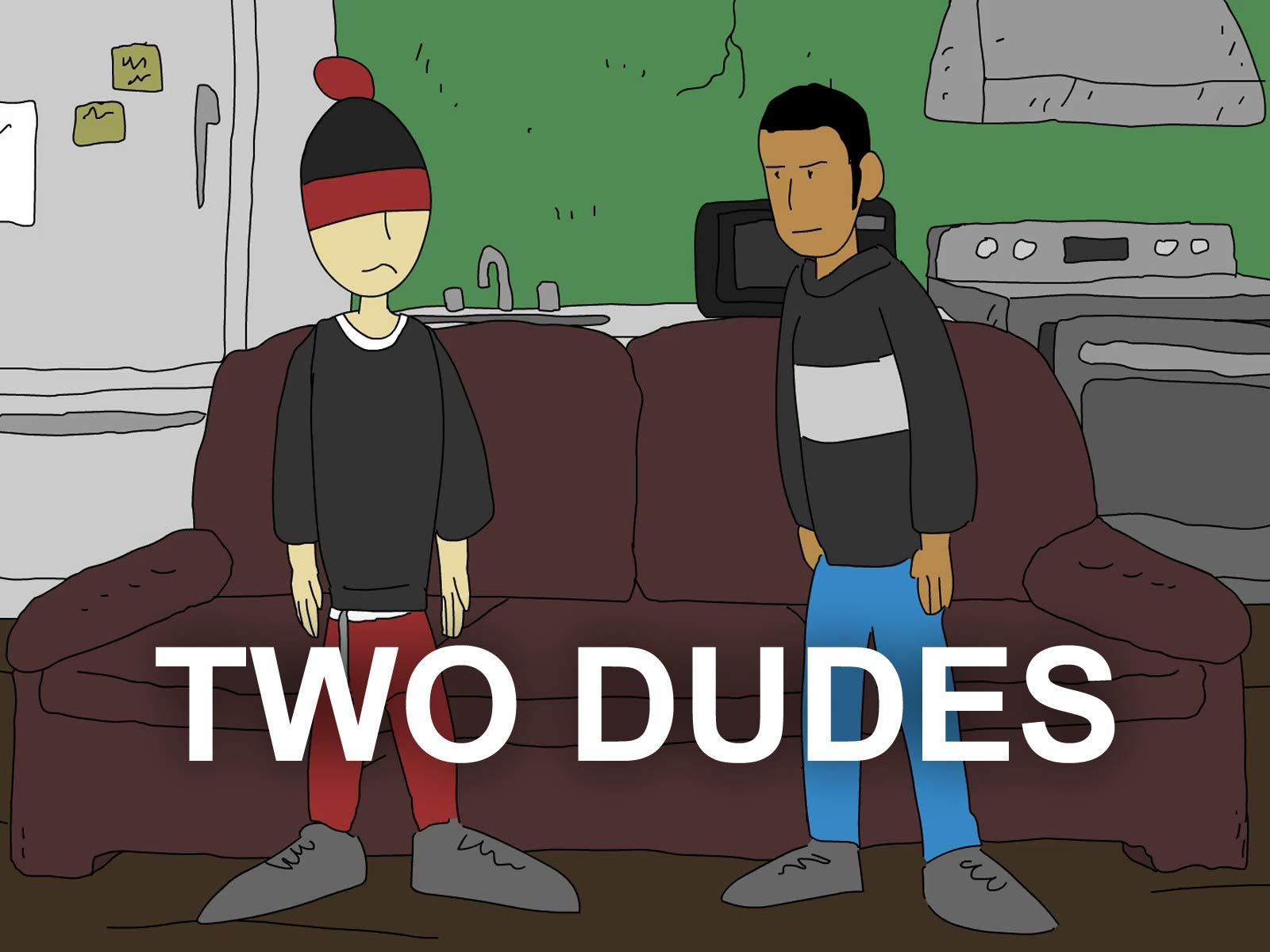 Clip: Two Dudes - Season 1