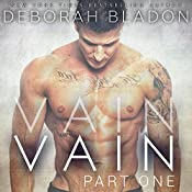 VAIN - Part One | Deborah Bladon