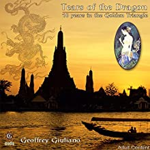 Tears of the Dragon Speech by Geoffrey Giuliano Narrated by Geoffrey Giuliano