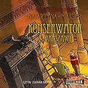 Konserwator z Warszawy (Tajemnice starego palacu 3) | Katarzyna Majgier