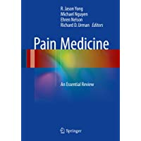 Pain Medicine: An Essential Review