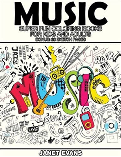 Music: Super Fun Coloring Books for Kids and Adults (Bonus: 20 ...