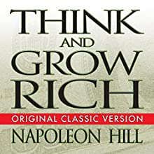Think and Grow Rich Audiobook by Napoleon Hill Narrated by Erik Synnestvedt