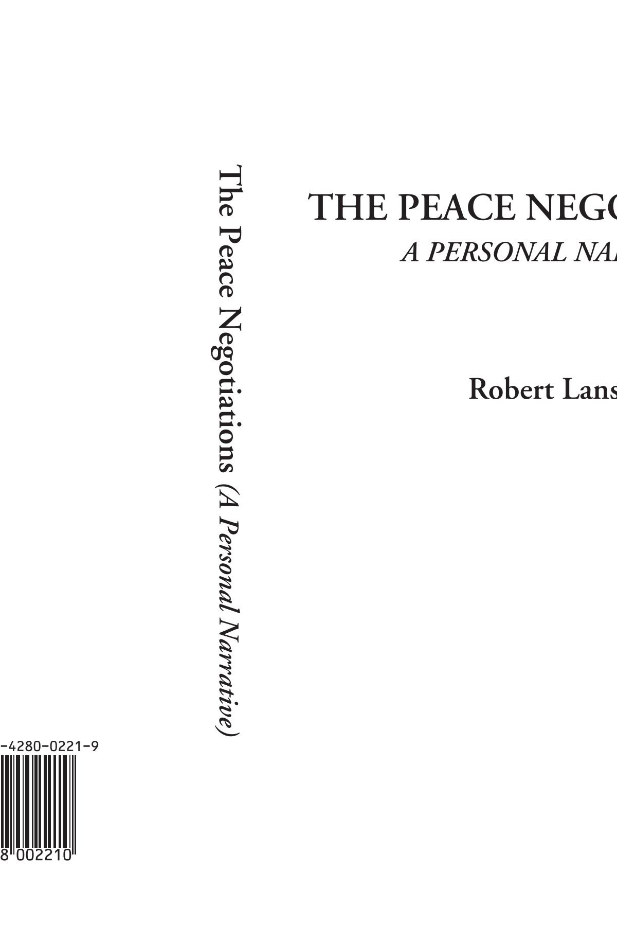 The Peace Negotiations (A Personal Narrative) pdf epub