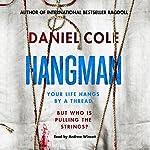 Hangman: A Ragdoll Book   Daniel Cole