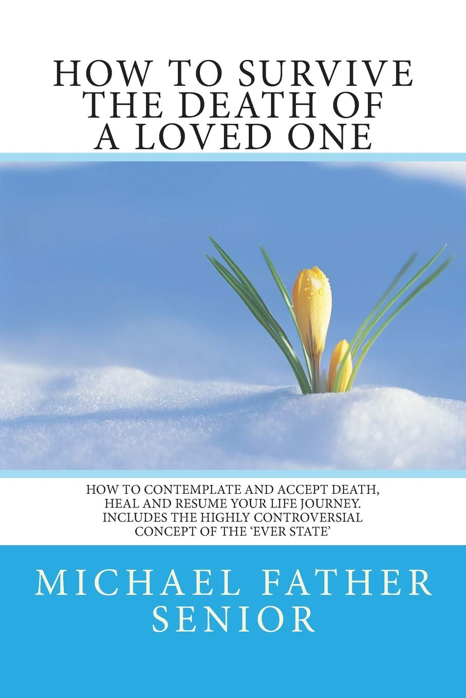 How to survive the death of a beloved husband and loved ones 71