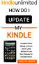 How do i Update My Kindle: Complete Picture Manual on How to Get the Latest Software in Less than 5 Minutes For Complete Novice (for all Devices) (English Edition)