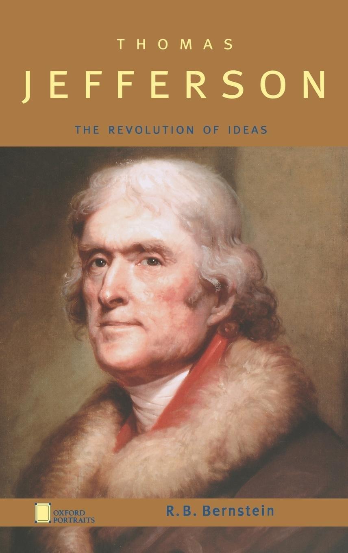 Thomas Jefferson: The Revolution of Ideas (Oxford Portraits) pdf