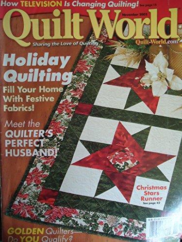 (Quilt World Magazine, November 2002 (Volume 27, Number 6))