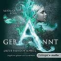 Gebannt: Unter fremdem Himmel (Aria & Perry 1) Hörbuch von Veronica Rossi Gesprochen von: Laura Maire